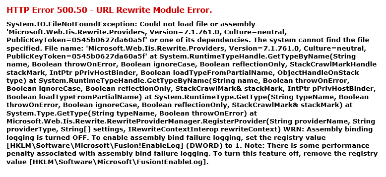 Could not load file or assembly 'Microsoft.Web.Iis.Rewrite.Providers, Version=7.1.761.0, Culture=neutral, PublicKeyToken=0545b0627da60a5f' or one of its dependencies
